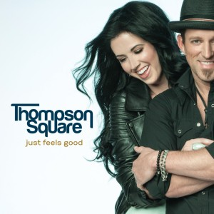 Thompson Square %22Just Feels Good%22